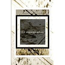 The Hangman's Ritual by Nick Antosca (2013-12-02)