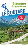 Guide du Routard Espagne du Nord-Ouest 2019/20 - (Galice, Asturies, Cantabrie)