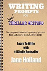 Writing Prompts for Thriller Writers Paperback