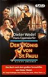 Der König von St. Pauli von Wedel. Dieter (1997) Gebundene Ausgabe