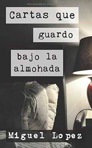 Cartas que guardo bajo la almohada (Cartas Nocturnas)