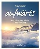 'aufwärts (Hörbuch mit Booklet)' von Jana Highholder