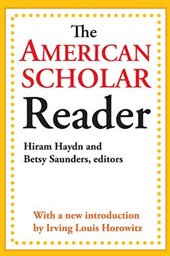 The American Scholar Reader (English Edition) por Dwight Waldo