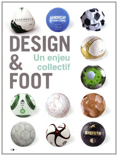 Design et Foot un Enjeu Collectif par Les Sismo