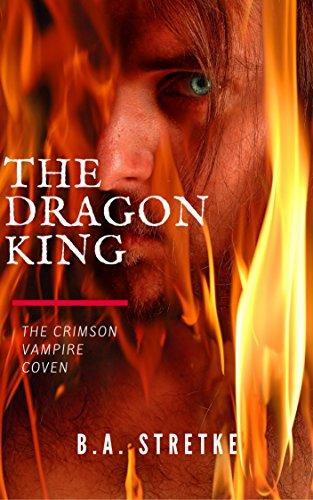 The Dragon King: The Crimson Vampire Coven 10 (The Crimson Coven)