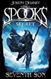 The Spook's Secret: Book 3 (The Wardstone Chronicles)