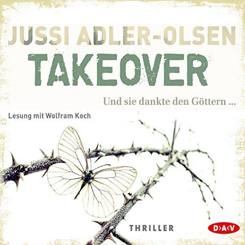 Buchseite und Rezensionen zu 'Takeover: Und sie dankte den Göttern.' von Jussi Adler-Olsen