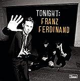 Songtexte von Franz Ferdinand - Tonight: Franz Ferdinand