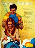 Telecharger Livres FEMME PRATIQUE No 61 du 01 03 1968 LES MERVEILLES DU MONDE DES ARTS MENAGERS LA CUISINE EN PAPILLOTES LE PRET A PORTER PRINTEMPS ETE 68 LA MAISON S HABILLE EN TRICOT LE ROLE DES CONSEILLERS CONJUGAUX (PDF,EPUB,MOBI) gratuits en Francaise