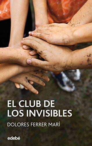 El club de los Invisibles (Periscópio nº 102) de [Marí, Dolores Ferrer