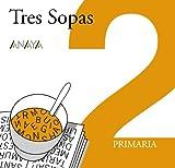 Plan Lector Tres Sopas Segundo De Primaria / Reader Plan Three Soups Second of Primary