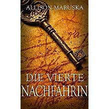Die vierte Nachfahrin (German Edition)
