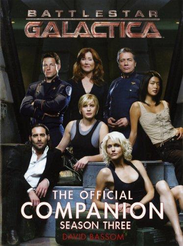 Battlestar Galactica: The Official Companion: Season 3 por David Bassom