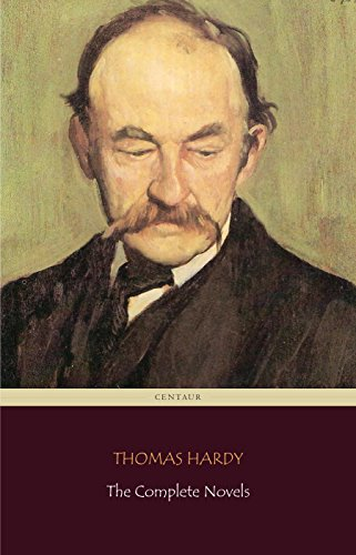 Thomas Hardy: The Complete Novels (Centaur Classics) (English ...
