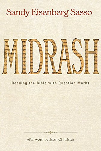 [(Midrash : Reading the Bible with Question Marks)] [By (author) Sandy Eisenberg-Sasso] published on (December, 2013)