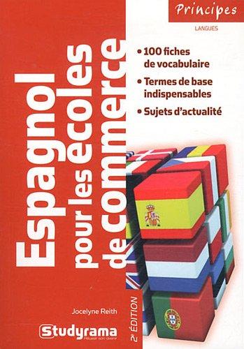 Espagnol pour les écoles de commerce