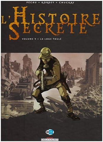 L Histoire Secrete - L'Histoire Secrète, Tome 9 : La Loge