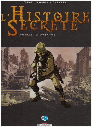 L'Histoire Secrète, Tome 9 : La Loge Thulé