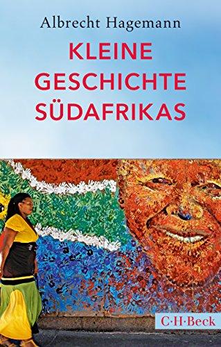 Kleine Geschichte Südafrikas (Beck Paperback)