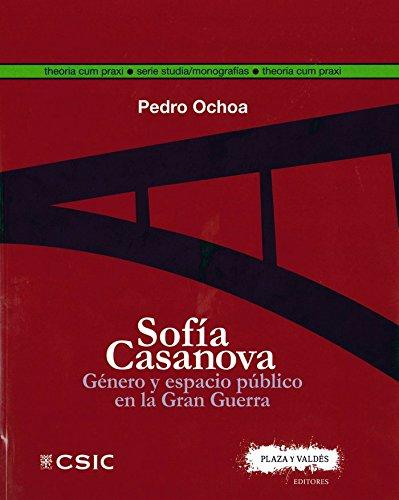 Sofía Casanova (Theoria Cum Praxi. Serie Studia/Monografías)