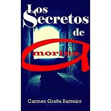 Los Secretos de Amorina (Spanish Edition)