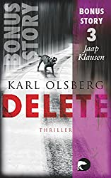 Delete - Bonus-Story 3: Jaap Klausen (German Edition)