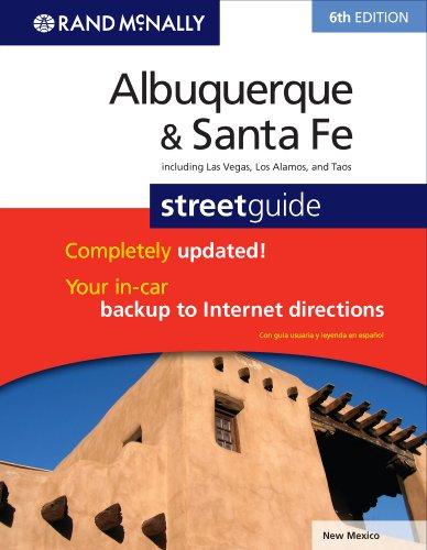 Albuquerque New Mexico Street (Rand McNally Albuquerque/Santa Fe, New Mexico Street Guide (Rand McNally Albuquerque & Santa Fe Street Guide: Including Las Vega))