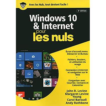 Windows 10 et Internet pour les Nuls mégapoche, 3e édition