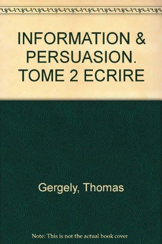 Information et persuasion : Argumenter