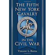 The Fifth New York Cavalry in the Civil War