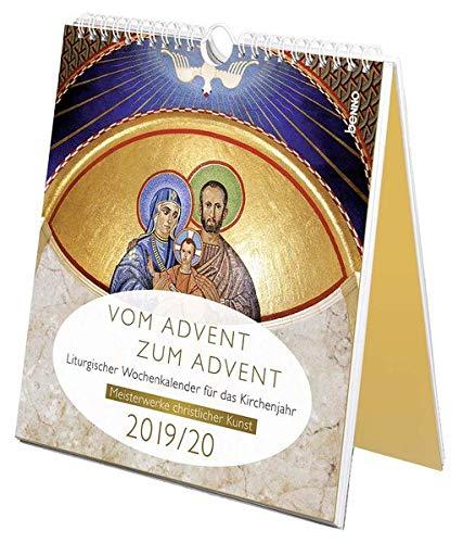 Vom Advent zum Advent 2019/2020: Meisterwerke christlicher Kunst – Liturgischer Wochenkalender für das Kirchenjahr