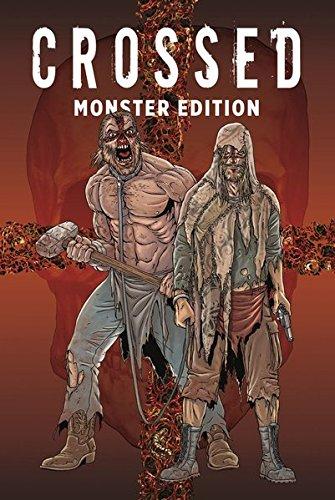 Crossed Monster-Edition: Bd. 1 (1 Monster-band)