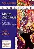 Maître Zacharius, suivi des Aventures de la Famille Raton