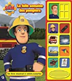 Sam le pompier : La folle semaine des pompiers