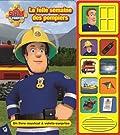 Sam le pompier - La folle semaine des pompiers