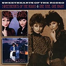 Sweethearts Of The Rodeo/One Time, One Night