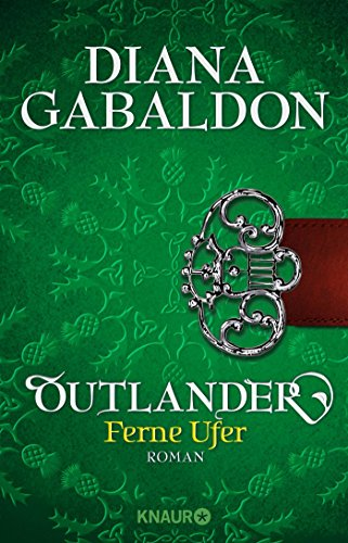 Outlander - Ferne Ufer: Roman (Die Outlander-Saga, Band 3) -