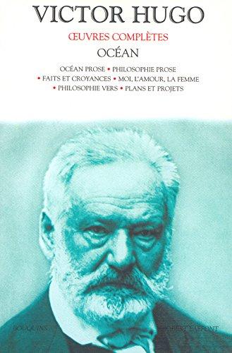 Oeuvres complètes de Victor Hugo : Océan