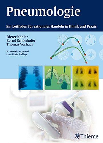Pneumologie: Ein Leitfaden für rationales Handeln in Klinik und Praxis