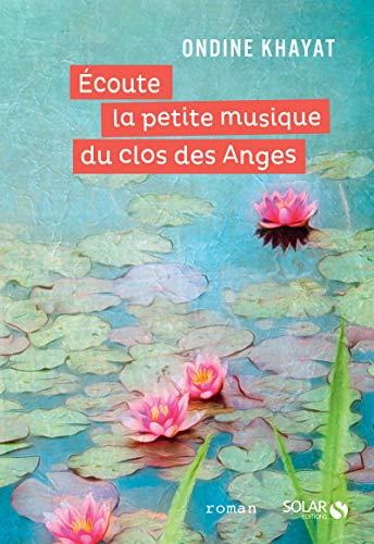 Écoute la petite musique du clos des Anges par  Ondine KHAYAT