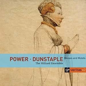 Power & Dunstaple: Masses and Motets (Veritas x2)