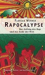 Rapocalypse: Der Anfang des Rap und das Ende der Welt