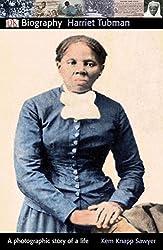 DK Biography: Harriet Tubman (DK Biography (Paperback))