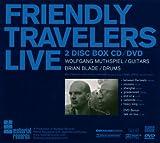 Friendly Travelers Liv [Import allemand]