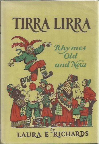 tirra-lirra-rhymes-old-and-new-by-laura-e-richards-1955-06-01