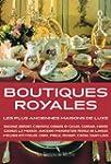 Boutiques Royales - Les Plus ancienne...