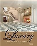 Living in Luxury: In den schönsten Häusern der Welt