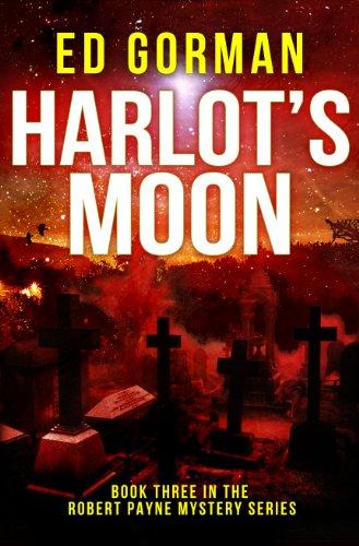 Harlot's Moon: Book III of the Robert Payne Mysteries (English Edition)