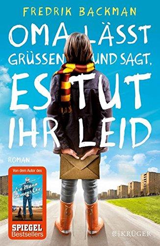 Buchseite und Rezensionen zu 'Oma lässt grüßen und sagt, es tut ihr leid: Roman' von Fredrik Backman