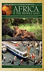 Africa & the Middle East: A Continental Overview of Environmental Issues (The World's Environments) by Kevin Hillstrom (2003-11-17)